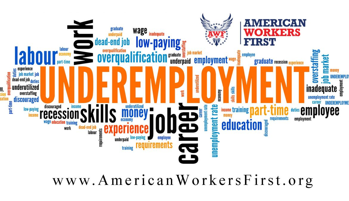 Underemployment and the Impact on American Workers